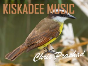 Kiskadee Muisc by Chris Prashad